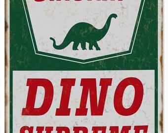 "GAS STATION SIGNS! Sinclair Dino Supreme Motor Oil 12"" X 18"" .040 Aluminum Garage Art Sign."