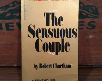 The Sensuous Couple Vintage Paperback Book 1973 Ballantine by Robert Chartham sex how to educational Mature Penthouse