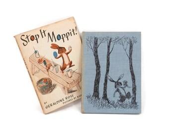 Stop It Moppit Easter Story Kurt Werth Illustrations Children's Books by Geraldine Ross 1st Edition HC w/DJ