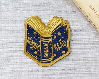 Readers Gonna Read Embroidered Iron on Patch - Book Patches - Jacket Patch - Gift for Book Lover - Sew on Patch - Bookish Gift