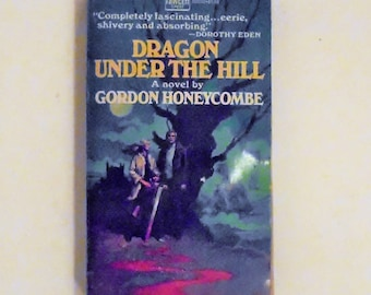 Dragon Under The HIll by Gordon Honeycombe 1974, Fawcett Vintage Horror Fiction Paperback Book 1st Print