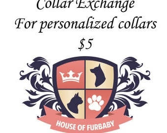 Collar exchange for personalized collars
