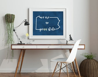 College Dorm Decor We Are Penn State Decor Pennsylvania Wall Art Prints - Dorm Wall Art Penn State Art PSU Blue and White Art State College