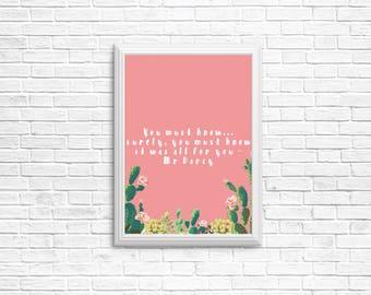 8x10 and 5x7 Instant download printable, Jane Austen, Mr Darcy, Pride and Prejudice art,  succulent, cacti, book quote, film quote, love