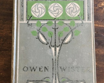 1904 Edition of The Virginian by Owen Wister / Macmillan's Standard Library / Published by Grosset & Dunlap
