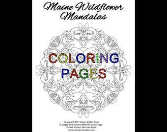Maine Wildflower Mandalas Coloring Pages ~ 10 loose-leaf mandala pages plus bonus wildflower page