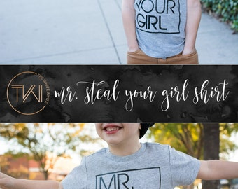 Toddler Graphic Tee, Toddler Shirt, Mr. Steal Your Girl, Toddler Tshirt, Boys Shirt, Funny Shirt, Trendy Tee, Infant Shirt, Infant Tee