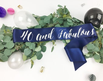40 Forty and fabulous Birthday Sash - 50 Fifty and fabulous Birthday Sash - Birthday Girl Sash - Custom Birthday Sash - 60 and Fabulous