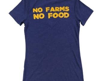 No Farms No Food Ladies Tee