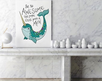 Narwhal, Bathroom, Narwhal gift, Nautical wall decor,  nursery art, inspirational quote, awesome gift