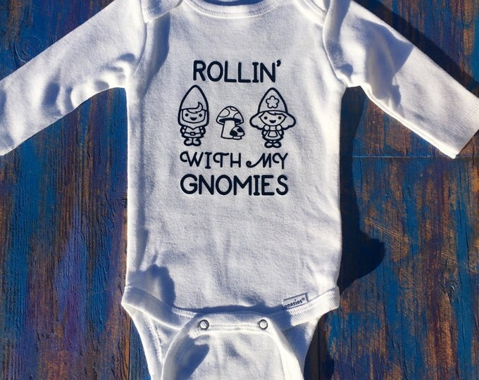 Rollin' With My Gnomies Onesie