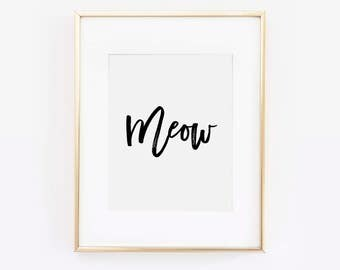 Meow Print, Cat Print, Cat Gifts, Gift For Her, Cat Lady, Cat Decor, Cat Quote, Cat Art, Cat Lover Quote, Gift For Cat Lover, Crazy Cat Lady