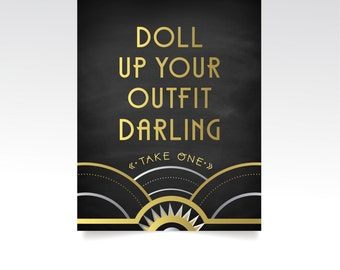 The ALICE . Doll Up Your Outfit Darling Wedding Sign. PRINT or PDF . Navy Black Gold Silver Art Deco Great Gatsby 1920. Favors Costume