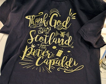 Thank God (and Scotland) for Peter Capaldi T-Shirt (Unisex & Women's)