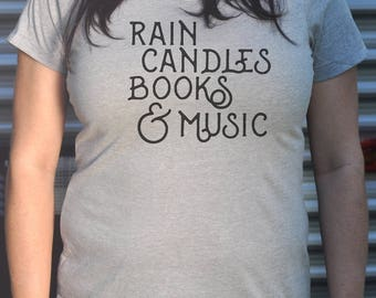 Rain Candles Books and Music T-Shirt on Fitted Crew Neck or VNeck