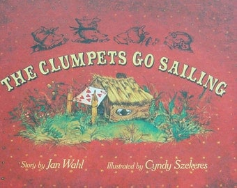 The Clumpets Go Sailing by Jan Wahl - Vintage Illustated Story Book