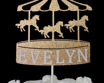 Custom Carousel Cake Topper - Circus Party, Carnival, Carousel, Gold Glitter, Customized Cake Topper