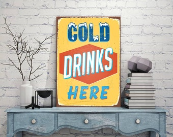 Cold Drinks Here Signs,Cold Drinks Here Signs-Vintage style,Cold Drinks Here Sign,Metal Sign,Art Prints,Metal Sign Tin Sign,Cold Drinks Here