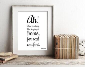Home Decor Literary Gift Print, Jane Austen Print, Jane Austen Quote, Nothing Like Staying Home Art Print, Jane Austen Wall Art Decor