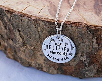 She Believed She Could So She Did Hand Stamped Necklace - Quote Jewelry Quote Necklace Dandelion Necklace Wish Jewelry Wish Necklace Inspire