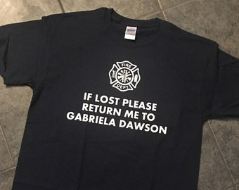 If Lost Please Return Me to Gabriella Dawson or Leslie Shay T-Shirt   Chicago Fire