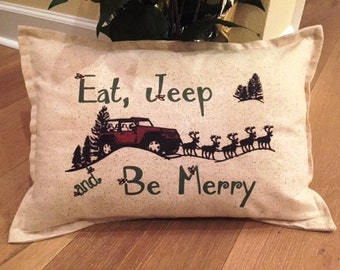 Jeep Christmas Pillow, 12x18, lumbar, eat jeep and be merry, rustic, vintage, jeep girl