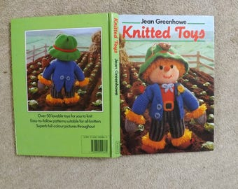 JEAN GREENHOWE Knitted Toys Book. Over 50 Toy Knitting Patterns. Small and Large Toys to Knit. Full Colour Illustrations. Hardback Book.