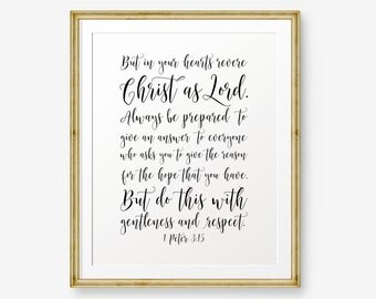 Bible verse printable, 1 Peter 3:15 , Christian Wall Art, Christian Gift, Scripture Art, Christian Nursery Art
