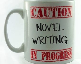 Caution Novel Writing in Progress mug gift cup present 11oz