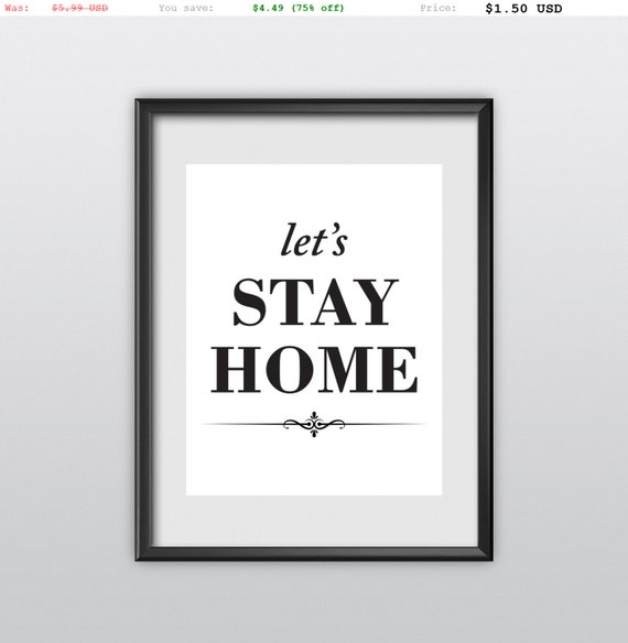 75% off Motivational Print Printable Art Typography Poster Lets Stay Home Romantic Home Decor Love Wall Art Gratitude Wall Decor (T67)
