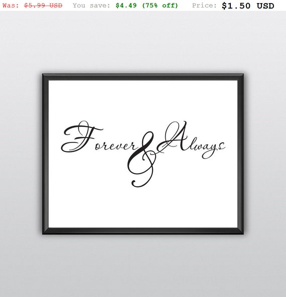 75% off Always and Forever Printable Wall Art Always and Forever Wall Print Always and Forever Wall Decor (T209)