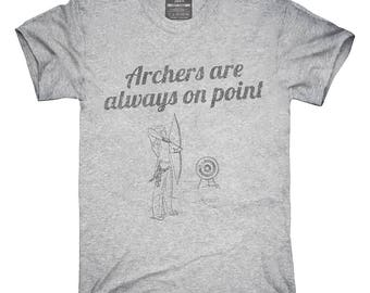 Archers Are Always On Point T-Shirt, Hoodie, Tank Top, Gifts