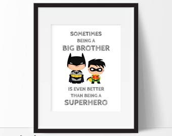 Sometimes Being a Big Brother Print, Superhero Printable, Batman Print, Batman Printable, Nursery Decor, Superhero Art, Instant Download