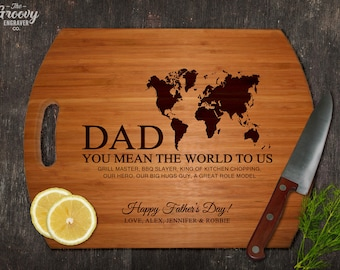 "Father's Day Gift Bamboo Cutting Board, Dad You Mean the World To Us, Personalized Custom Board, Birthday, Christmas, Dad Gift - 16""x12"""