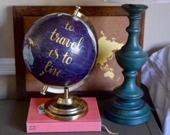 Travel globe, quote globe, travel gift