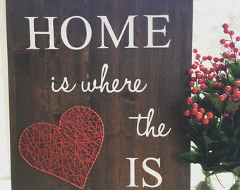 Home is where the heart is string art sign