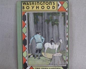 Washington's Boyhood by Ida C. Mirriam 1933, Childrens History Book