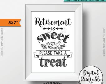 """Retirement Party Sign, Retirement is Sweet Please Take a Treat, Retirement Party Candy Bar, Sweet Treat, 5x7"""" Printable Instant Download"""