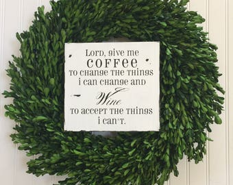 Lord Give Me Coffee Sign - Coffee Sign - Wine Sign - Coffee Bar Decor - Kitchen Decor - Coffee Lover Gift - Coffee Decor - Coffee Lover