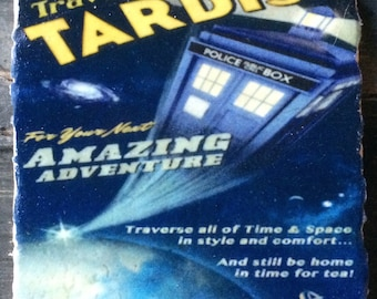 Travel by Tardis Coaster or Decor Accent