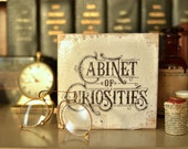 CABINET of CURIOSITIES SIGN - Antique Steampunk Reclaimed Wood Block Early Hand Lettering Wall Art Signage Rustic Vintage Wooden Shabby Chic