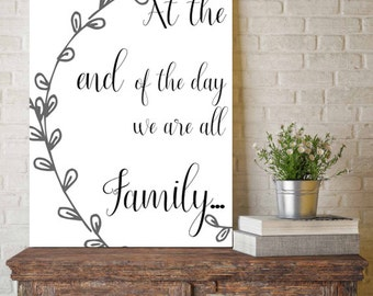 We are FAMILY | Quote | Wall Art | Print | Instant Download | Farmhouse Print | Farm Style Decor | 0040