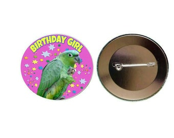 Birthday Girl 55mm Pink Badge Mealy Amazon Parrot