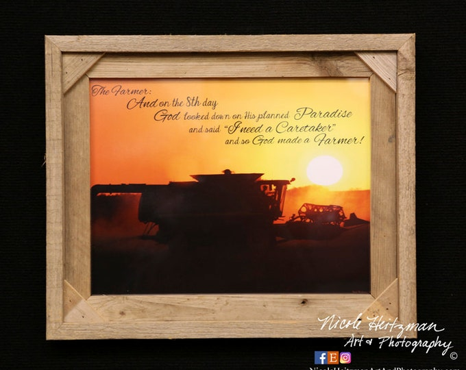 The Farmer saying Christmas gift for Dad Farm print Combining photo Father's Day gift for men farmer gift harvest photo by Nicole Heitzman