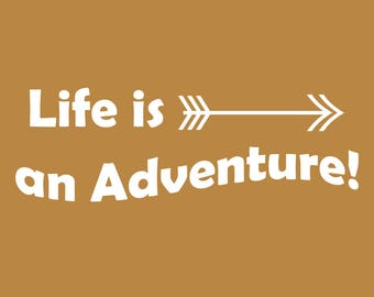 Life is an Adventure Wall Decal