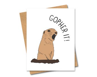 Gopher It Greeting Card - Pun - Congratulations - Any Occasion