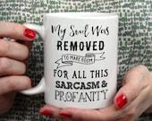 Sarcasm and Profanity Funny Coffee Mug