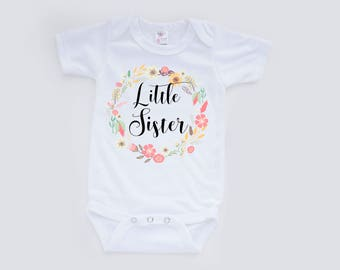 Little Sister Onesie, Little Sister, New Baby Onesie, Baby Announcement, Big Sister Little Sister, Coming home outfit