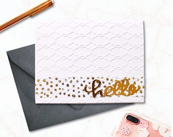 Hello -- A2 Blank Greeting Card with matching lined envelope - Made with Gold Foil