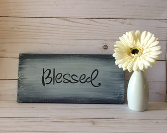 "Rustic Wood Sign -  ""Blessed"" Wood Sign - Signs - Wood Wall Art - Wooden Signs - Rustic Decor - Wall Art - Wall Decor - Rustic Wall Hanging"